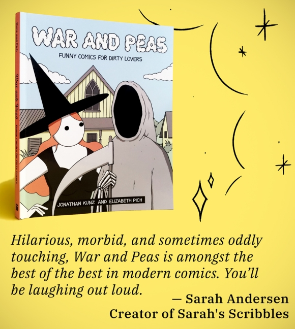 War and Peas - Sarah Andersen Quote - Elizabeth Pich and Jonathan Kunz